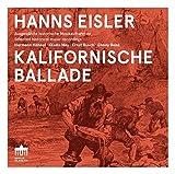 Hanns Eisler : Kalifornische Ballade. Hahnel, May, Busch.