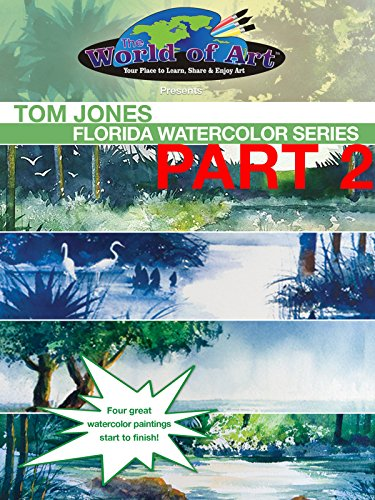 Tom Jones: Florida Watercolor Series Part 2