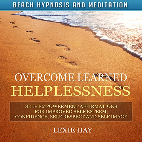 Overcome Learned Helplessness cover art