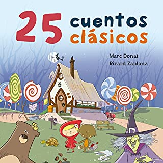 25 cuentos clásicos [25 Classic Tales]                   By:                                                                                                                                 Marc Donat,                                                                                        Ricard Zaplana                               Narrated by:                                                                                                                                 Mª Luisa Solá                      Length: 2 hrs and 32 mins     17 ratings     Overall 4.4