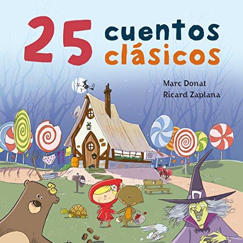 25 cuentos clásicos [25 Classic Tales] audiobook cover art