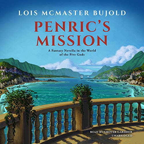 Penric's Mission: A Novella in the World of the Five Gods audiobook cover art