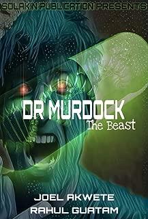 Dr. Murdock: The Beast
