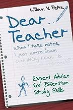 Dear Teacher: Expert Advice for Effective Study Skills (NULL)
