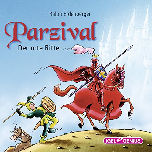 Parzival: Der rote Ritter