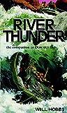 River Thunder - Will Hobbs