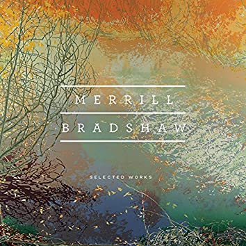 Bradshaw: Selected Works