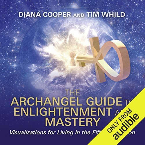 The Archangel Guide to Enlightenment and Mastery Titelbild