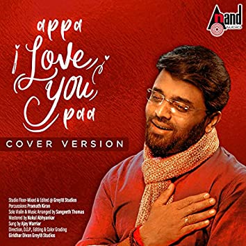 Appa I Love You Paa  (Cover Version)