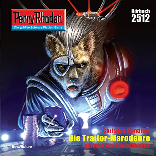 Die Traitor-Marodeure     Perry Rhodan 2512              By:                                                                                                                                 Christian Montillon                               Narrated by:                                                                                                                                 Renier Baaken                      Length: 3 hrs and 19 mins     Not rated yet     Overall 0.0