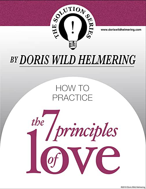 How to Practice the 7 Principles of Love (Solution Series) (English Edition)