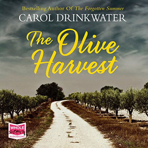 The Olive Harvest                   By:                                                                                                                                 Carol Drinkwater                               Narrated by:                                                                                                                                 Carol Drinkwater                      Length: 11 hrs and 23 mins     2 ratings     Overall 5.0