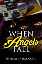 When Angels Fall (WeHo Book 1)