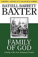 Family of God: A Study of the New Testament Church (Gospel Advocate Classics)