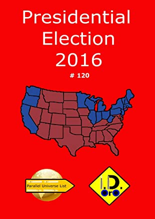 2016 Presidential Election Parallel Universe List (Japanese Edition)