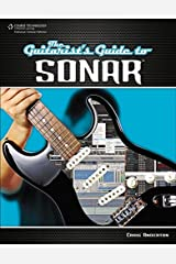 The Guitarist's Guide to SONAR Paperback