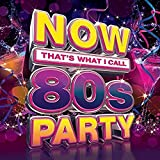 Now That's What I Call 80s Party / Various