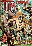 Tim L´Audace Intégrale T01 Les diamants maudits