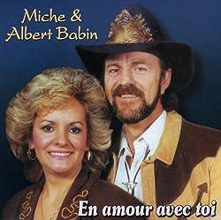 En Amour Avec Toi by Albert Babin & Miche (2009-04-07)