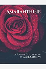 Amaranthine: A Poetry Collection Paperback