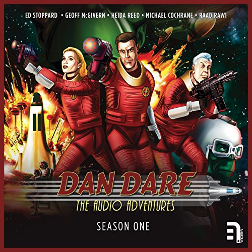 Dan Dare: The Audio Adventures - Season 1 audiobook cover art