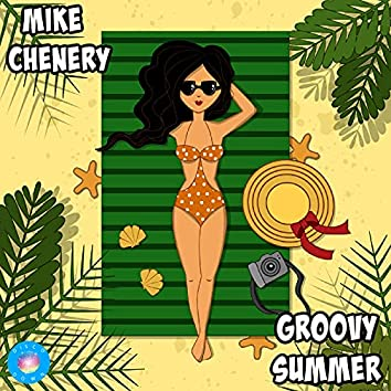 Groovy Summer