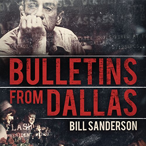 Bulletins from Dallas audiobook cover art