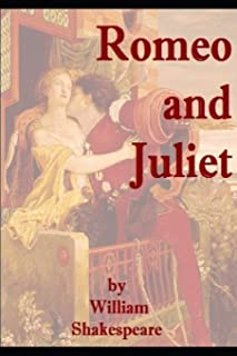 Romeo and Juliet by William Shakespeare: In Romeo and Juliet, Shakespeare Creates a Violent World, in Which Two Young Peop...