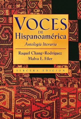 Voces de Hispanoamerica: Antologia literaria (Spanish...