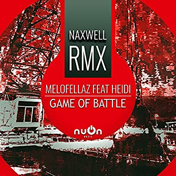 Game Of Battle (NaXwell RMX)