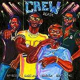 Crew Remix [Explicit]