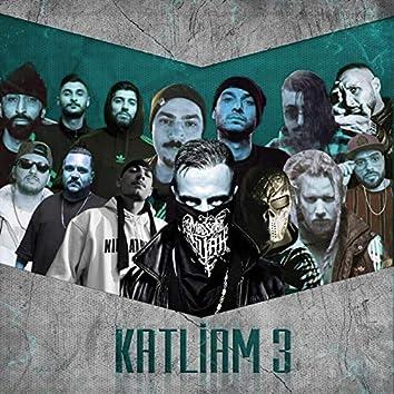 Katliam 3 (Remix)