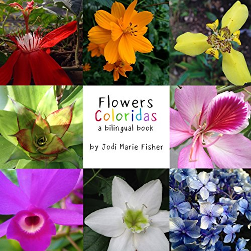 Flowers Coloridas: A Billingual Book of Costa Rican Flowers