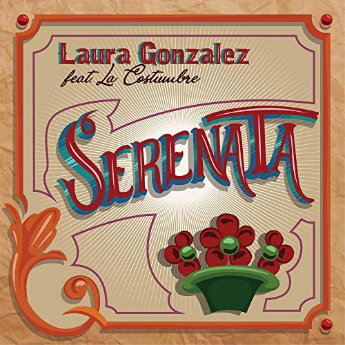 Laura Gonzalez feat. La Costumbre