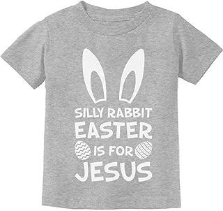 Tstars - Silly Rabbit Easter is for Jesus Cute Toddler Kids T-Shirt