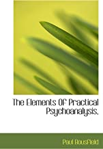 The Elements Of Practical Psychoanalysis,