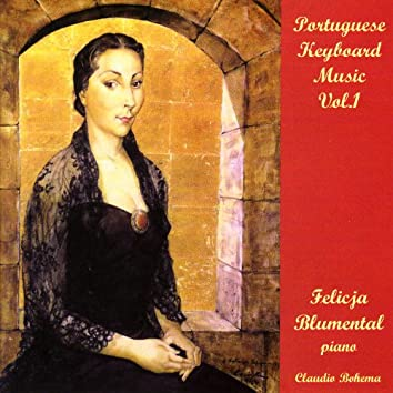 Portugese Keyboard Music Vol.1