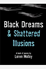 Black Dreams and Shattered Illusions Paperback