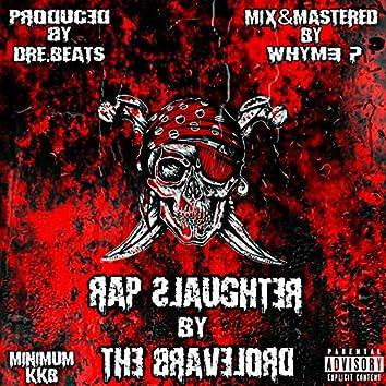 Rap Slaughter