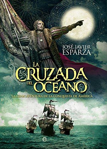 La cruzada del océano (Historia)