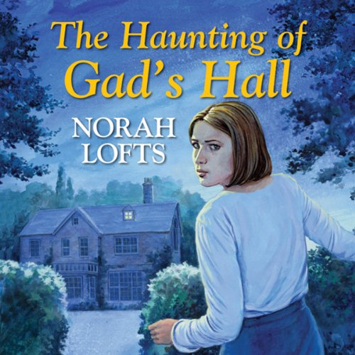 The Haunting of Gad's Hall audiobook cover art