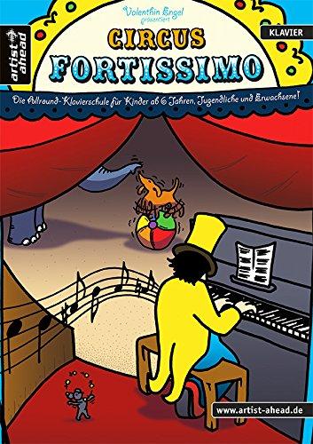 Verlag Artist Ahead Circus Fortissimo - arrangiert für Klavier [Noten/Sheetmusic] Komponist: ENGEL VALENTHIN