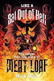 Like a Bat Out of Hell: The Larger than Life Story of Meat Loaf (English Edition)...