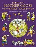 Charles Perrault's Mother Goose Fairy Tales (Fairy Tale Treasuries)