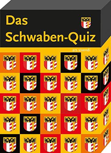 Das Schwaben-Quiz: 68 unterhaltsame Quizfragen rund um das Schwabenland