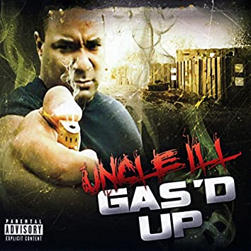 Gas'd up Reloaded