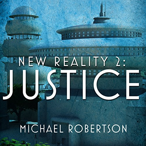 New Reality 2: Justice audiobook cover art