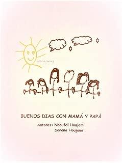 BUENOS DÍAS CON MAMÁ Y PAPÁ (4SGROUP) (Spanish Edition)