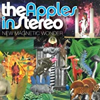 New Magnetic Wonder by APPLES IN STEREO (2007-02-06)