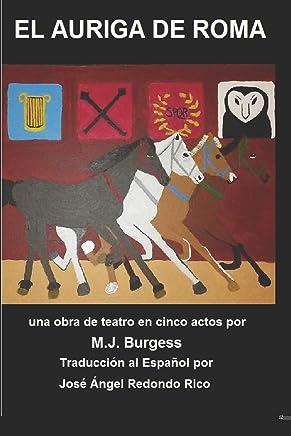 El Auriga de Roma: The Charioteer of Rome in Español